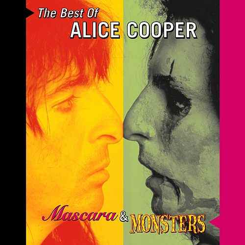Mascara and Monsters-The Best of Alice Cooper